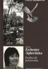 Grudka soli pod powieką - Elżbieta Zechenter-Spławińska