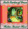 God's Garden of Grace - Helen Steiner Rice