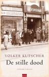 De Stille Dood - Volker Kutscher, Jacques Meerman