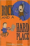 Rock and a Hard Place - Stephen J. Martin