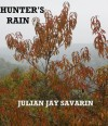 Hunter's Rain (The Müller Series) - Julian Jay Savarin
