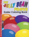 The Jelly Bean Prayerb - E4637: Easter Coloring Book - Kevin Spear, Robin Fogle