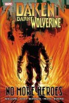 Daken: Dark Wolverine: No More Heroes - Alessandro Vitti, Rob Williams
