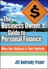 The Business Owner's Guide to Personal Finance - Jill Andresky Fraser