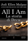 All I am. La storia di Drew (This Man Vol. 4) - Jodi Ellen Malpas