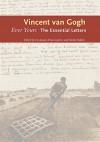 Ever Yours: The Essential Letters - Vincent van Gogh, Leo Jansen, Hans Luijten, Nienke Bakker