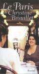 Le Paris de Chrystine Brouillet - Chrystine Brouillet