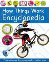 How Things Work Encyclopedia.. Senior Editors, Carrie Love, Penny Smith - Carrie Love
