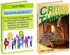 Critical Thinking and Management Box Set: Make Smart Decisions Using This Simple Guidance and Management Training For Better Conflict Resolution, Prioritization, ... Management books, Critical thinking skills) - Ava Young, Jenny White