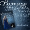 Beware the Little White Rabbit - Shannon Delany, Judith Graves, Rhiannon Angell, Leap Books