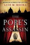 The Pope's Assassin - Luis Miguel Rocha