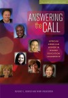 Answering the Call: African American Women in Higher Education Leadership - Beverly L. Bower