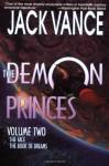 The Demon Princes, Vol 2: The Face, The Book of Dreams (Demon Princes, #4-5) - Jack Vance
