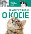 Co warto wiedzieć o kocie - Dorota Sumińska