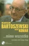 ...Mimo Wszystko - Władysław Bartoszewski