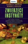 Zwierzęce instynkty - Robert J. Shiller, George A. Akerlof