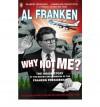 Why Not Me? - Al Franken