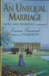 An Unequal Marriage, Or, Pride and Prejudice Twenty Years Later - Emma Tennant