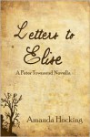 Letters to Elise: A Peter Townsend Novella - Amanda Hocking