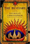 The Bestiary - Nicholas Christopher