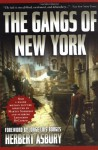 The Gangs of New York - Herbert Asbury, Jorge Luis Borges