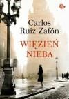 Więzień Nieba - Carlos Ruiz Zafón
