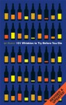 101 Whiskies to Try Before You Die - Ian Buxton