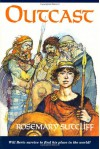 Outcast - Rosemary Sutcliff, Richard Kennedy