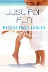 Just for Fun (Escape to New Zealand) - Rosalind James