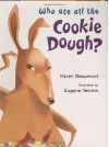 Who Ate All the Cookie Dough? - Karen Beaumont, Eugene Yelchin