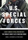 U.s. Special Forces: A Guide To America's Special Operations Units - The World's Most Elite Fighting Force - Samuel A. Southworth, Stephen Tanner