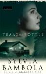Tears in a Bottle - Sylvia Bambola