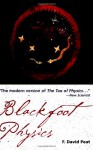 Blackfoot Physics - F. David Peat