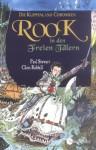 Rook in den Freien Tälern (Klippenland-Chroniken, #7) - Paul Stewart, Chris Riddell