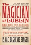 The Magician of Lublin - Isaac Bashevis Singer