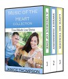 Music of the Heart Collection: Three Melodic Love Stories: A Chorus of One, Sweet Harmony, Love me Tender - Janice Thompson