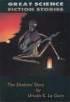 The Shobies' Story - Ursula K. Le Guin, Allan Kaster, Amy Bruce