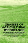 Grasses of Agricultural Importance - With Information on Varieties and Properties of Grasses - D.H. Robinson