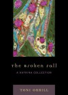 The Broken Fall: A Katrina Collection - Toni Orrill