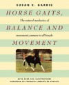 Horse Gaits, Balance and Movement - Susan E. Harris
