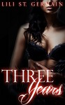 Three Years (Gypsy Brothers Book 5) - Lili St. Germain