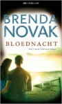 Bloednacht (Undercover trilogie #3) - Brenda Novak, Nicky de Kler