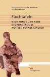 Fluchtafeln: Neue Funde Und Neue Deutungen Zum Antiken Schadenzauber - Kai Brodersen, Amina Kropp