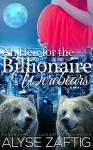 An Heir for the Billionaire Werebears: A BWWM Paranormal Shifter Menage Pregnancy Romance - Alyse Zaftig