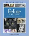 The Feline Patient - Mitchell A. Crystal, Sharon Fooshee Grace, Larry Patrick Tilley
