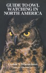 Guide to Owl Watching in North America - Donald S. Heintzelman