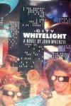 City whitelight: a novel - John McKenzie