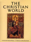 The Christian World: A Social and Cultural History - Yann Arthus-Bertrand