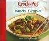 Crock-Pot Made Simple Slow Cooker Recipes - Publications International Ltd.