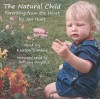 The Natural Child: Parenting from the Heart - Jan Hunt